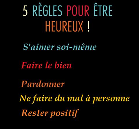 5 régles pour être heureux